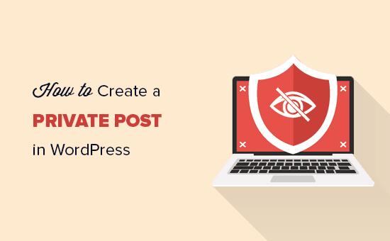 ایجاد یک پست خصوصی در وردپرس